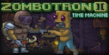 Zombotron 2 Time Machine
