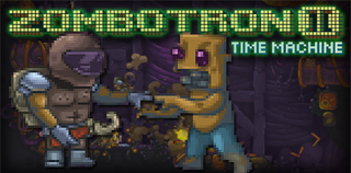 Zombotron 2 Time Machine